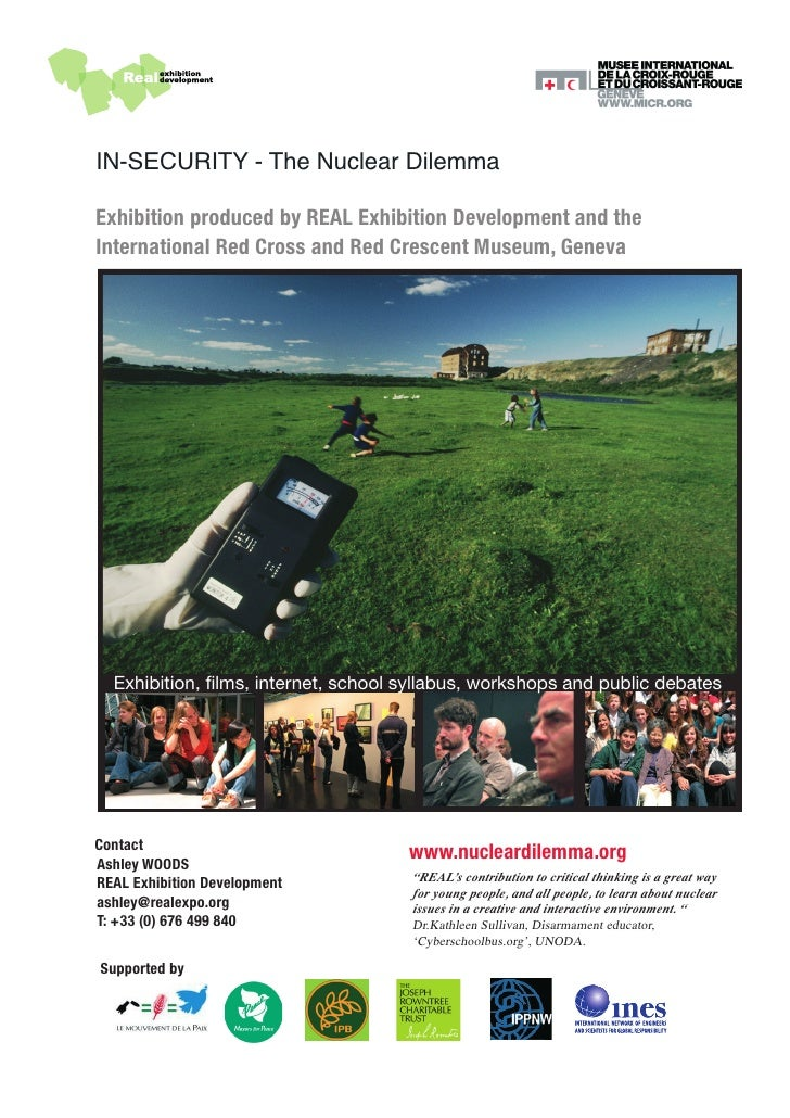 IN-SECURITY - The Nuclear Dilemma  Exhibition produced by REAL Exhibition Development and the International Red Cross and ...