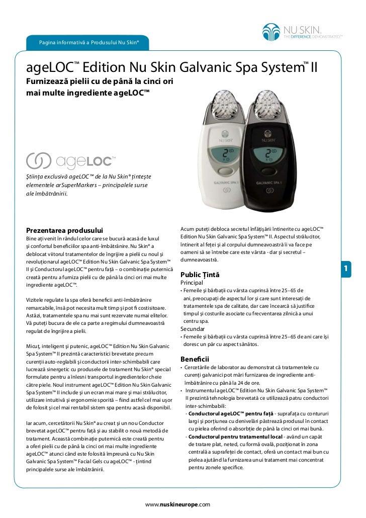 Pagina informativă a Produsului Nu Skin®ageLOC™ Edition Nu Skin Galvanic Spa System™ IIFurnizează pielii cu de până la cin...