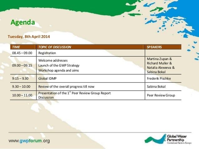 Tuesday, 8th April 2014 TIME TOPIC OF DISCUSSION SPEAKERS 08.45 – 09.00 Registration 09.00 – 09.15 Welcome addresses Launc...