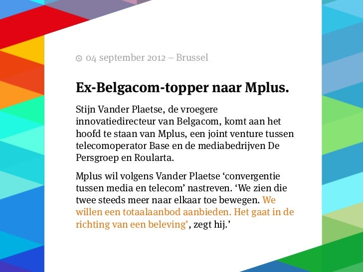 11 september 2012 – Brussel   Prophets en Sputnik inpartnerschapHet medialandschap is voortdurend in beweging.Iedereen voe...