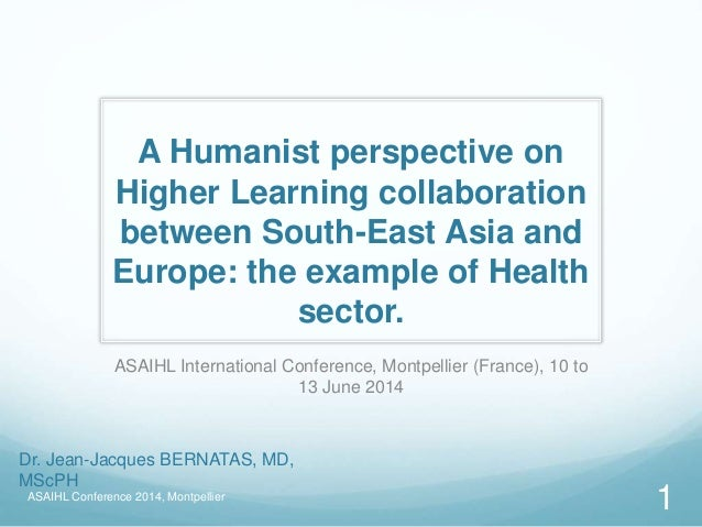 A Humanist perspective on Higher Learning collaboration between South-East Asia and Europe: the example of Health sector. ...