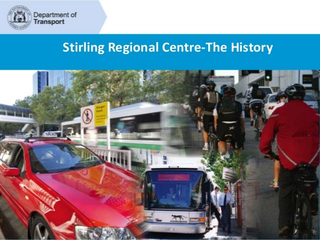 Stirling Regional Centre-The History