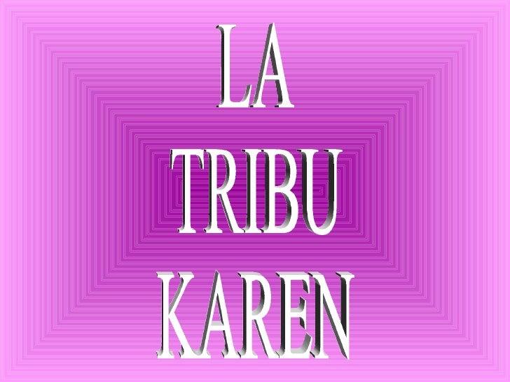 LA TRIBU KAREN