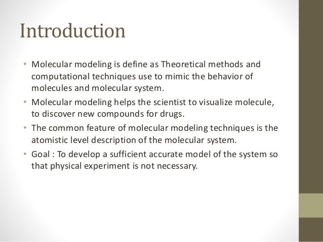 Why medicinal chemist use models? • To help with analysis and interpretation of experimental data. • To uncover new laws a...