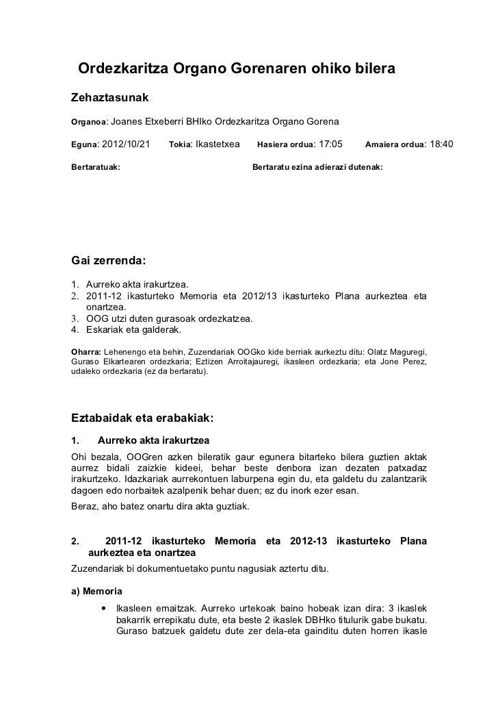 Ordezkaritza Organo Gorenaren ohiko bileraZehaztasunakOrganoa: Joanes Etxeberri BHIko Ordezkaritza Organo GorenaEguna: 201...