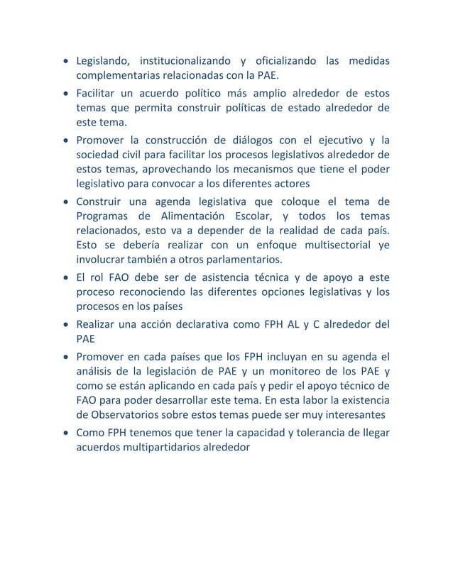  Legislando, institucionalizando y oficializando las medidas complementarias relacionadas con la PAE.  Facilitar un acue...