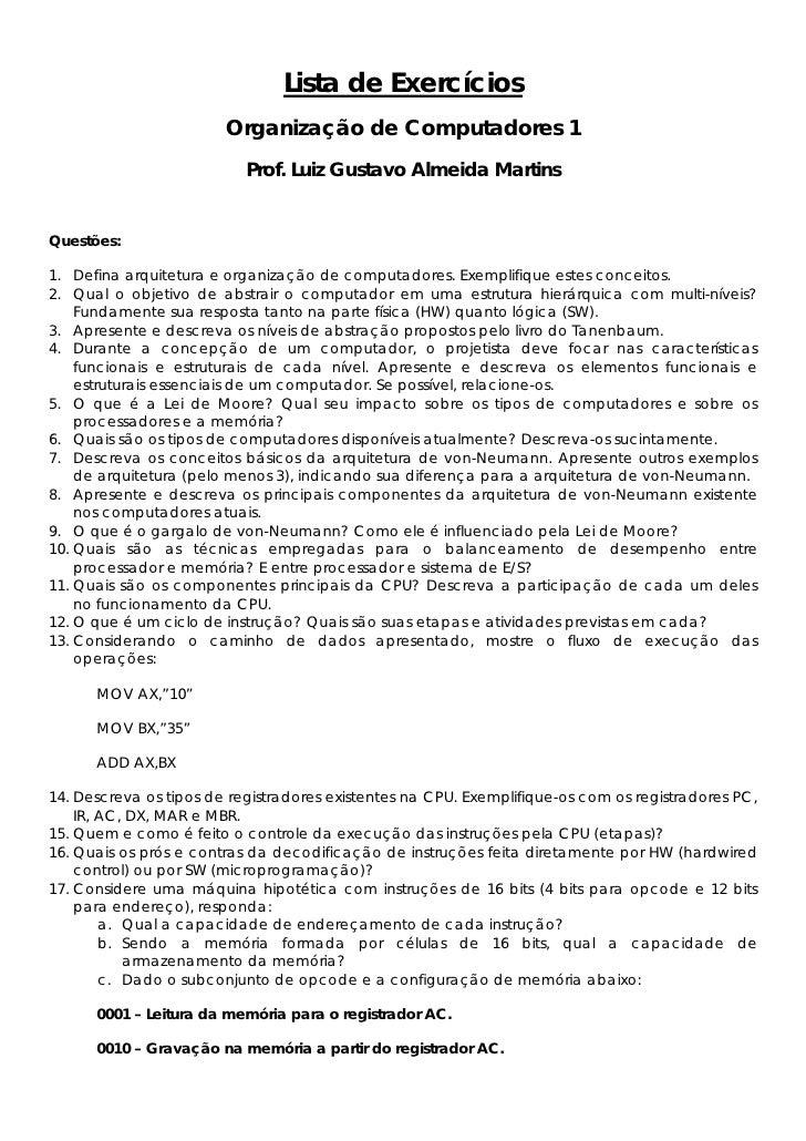 Lista de Exercícios                         Organização de Computadores 1                            Prof. Luiz Gustavo Al...