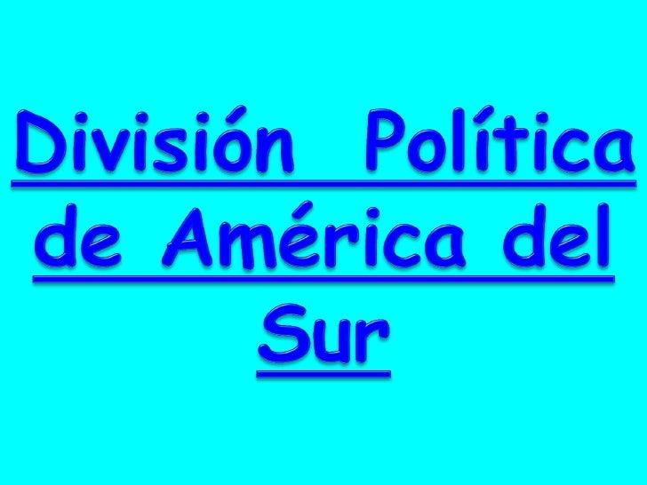 América del Sur esta conformadapor doce países independientes ydos dependientes que son:  La Guayana Francesa   (Francia)...
