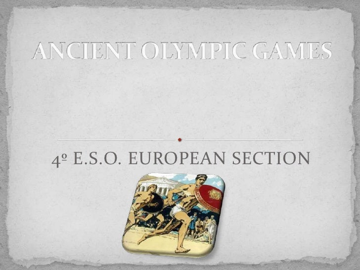 4º E.S.O. EUROPEAN SECTION<br />ANCIENT OLYMPIC GAMES<br />