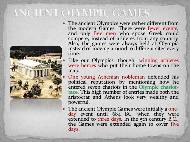 ancient olympic games During the original olympic games in ancient greece, champions were not awarded gold, silver, and bronze medals as they are today instead, ancient olympic victors were awarded an olive branch twisted into a circle to form a crown.