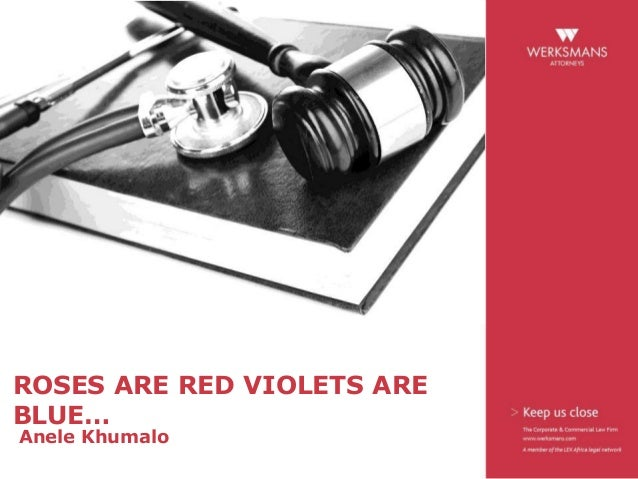 ROSES ARE RED VIOLETS ARE BLUE… Anele Khumalo