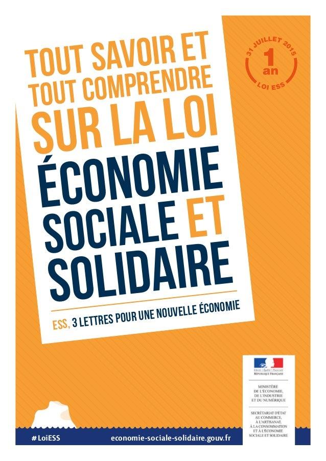 #LoiESS ESS, 3 LETTRES POUR UNE NOUVELLE ÉCONOMIE TOUT SAVOIR ET TOUT COMPRENDRE SUR LA LOI ÉCONOMIE SOCIALE ET SOLIDAIRE ...