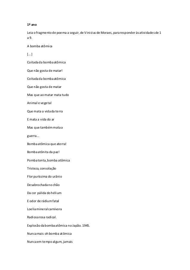1º ano Leiao fragmentode poemaa seguir,de Viniciusde Moraes,pararesponderàsatividadesde 1 a 9. A bombaatômica [...] Coitad...