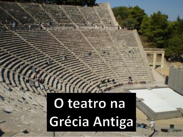 TRAGÉDIAS COMÉDIAS TEATRO GREGO