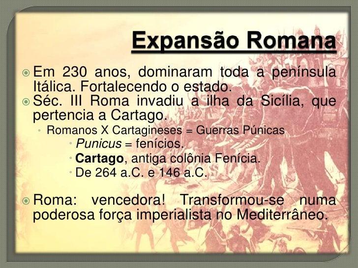Expansão romana após as Guerras Púnicas.