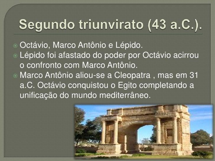  Período   de maior esplendor e grandeza da  história romana. Augusto: Título que significava escolhido  dos Deuses. Pr...