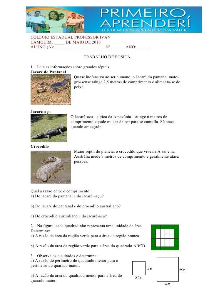 COLEGIO ESTADUAL PROFESSOR IVAN CAMOCIM, _____ DE MAIO DE 2010 ALUNO (A): _______________________ N° ______ ANO: ______   ...