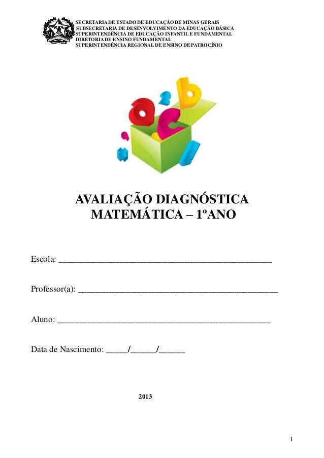 1  SECRETARIA DE ESTADO DE EDUCAÇÃO DE MINAS GERAIS  SUBSECRETARIA DE DESENVOLVIMENTO DA EDUCAÇÃO BÁSICA  SUPERINTENDÊNCIA...