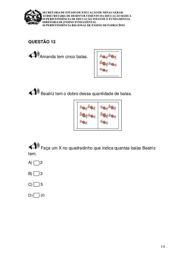 14 SECRETARIA DE ESTADO DE EDUCAÇÃO DE MINAS GERAIS SUBSECRETARIA DE DESENVOLVIMENTO DA EDUCAÇÃO BÁSICA SUPERINTENDÊNCIA D...