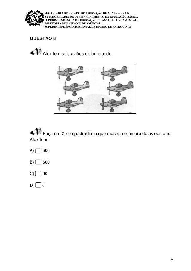 9 SECRETARIA DE ESTADO DE EDUCAÇÃO DE MINAS GERAIS SUBSECRETARIA DE DESENVOLVIMENTO DA EDUCAÇÃO BÁSICA SUPERINTENDÊNCIA DE...