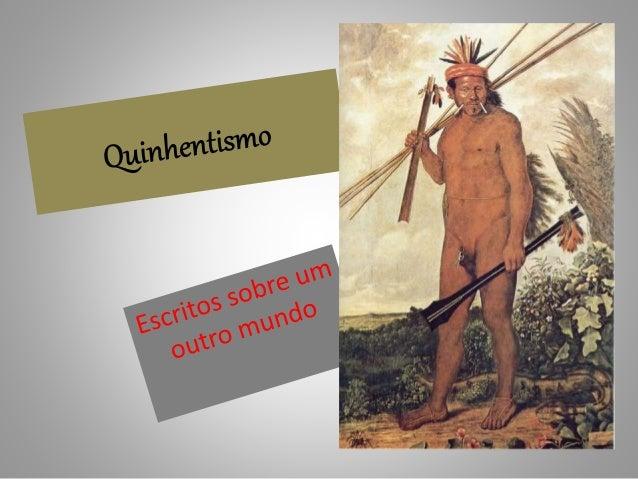 • Selvagem, pagão, bárbaro, inocente, canibal – muitos foram os adjetivos utilizados pelos primeiros cronistas europeus pa...