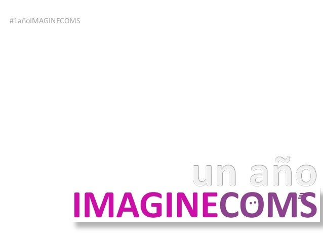 #1añoIMAGINECOMS