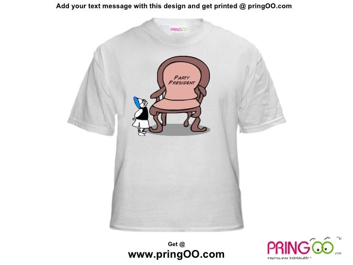 Add your text message with this design and get printed @ pringOO.com