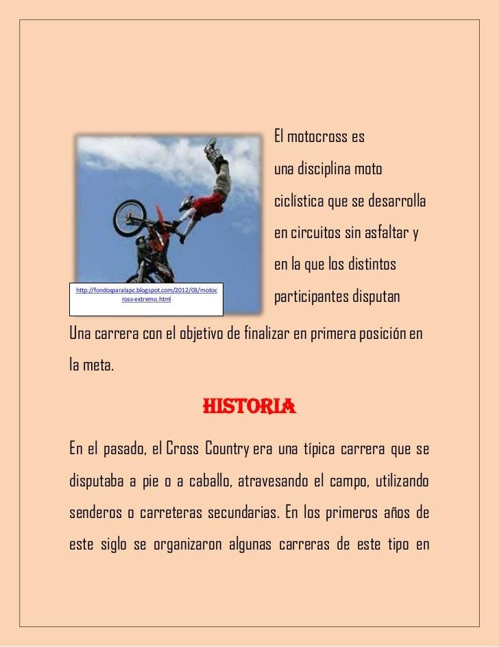 MOTO-CROSS.                                                    El motocross es                                            ...