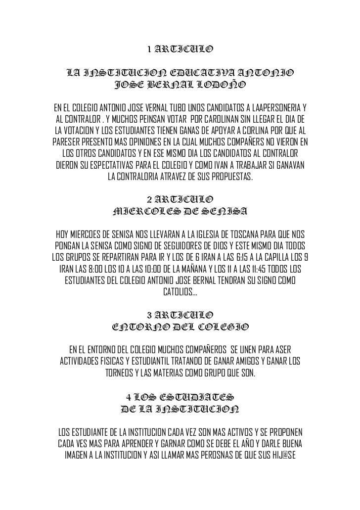 1 ARTICULO    LA INSTITUCION EDUCATIVA ANTONIO           JOSE BERNAL LODOÑOEN EL COLEGIO ANTONIO JOSE VERNAL TUBO UNOS CAN...