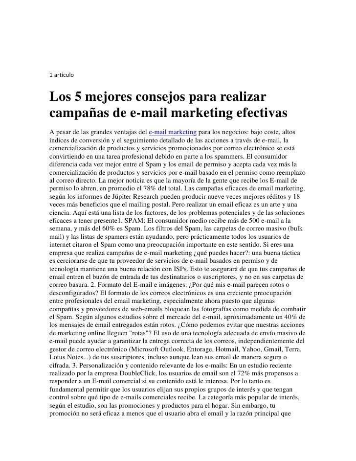 1 articuloLos 5 mejores consejos para realizarcampañas de e-mail marketing efectivasA pesar de las grandes ventajas del e-...