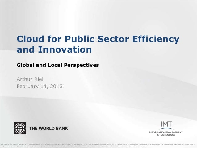 Cloud for Public Sector Efficiency                       and Innovation                       Global and Local Perspective...