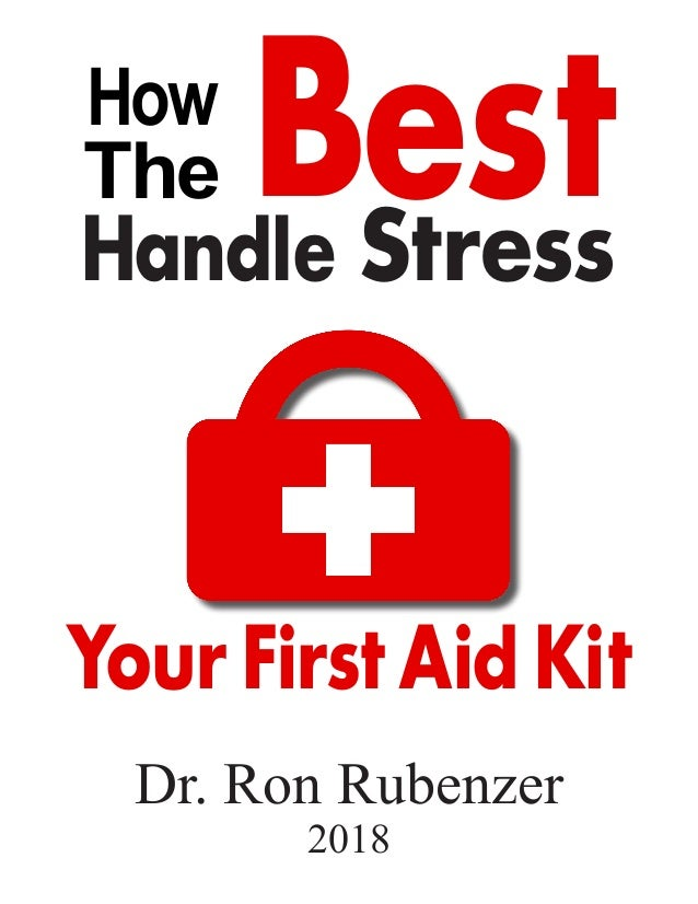 1 a share stress first aid kit how the best handle stress