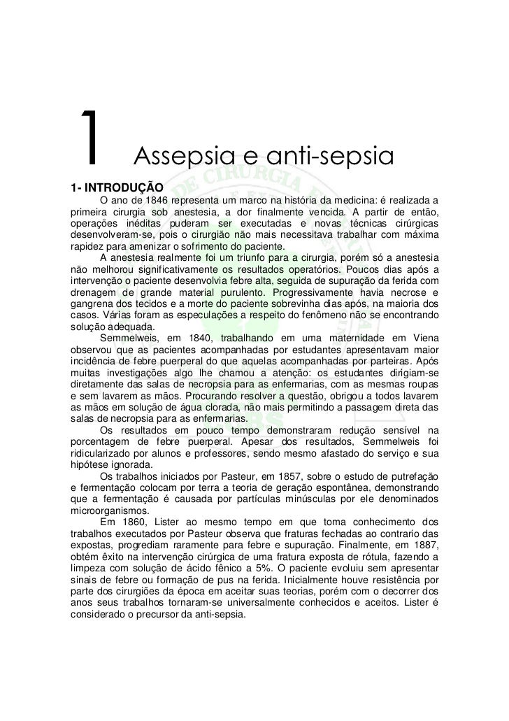 11- INTRODUÇÃO             Assepsia e anti-sepsia        O ano de 1846 representa um marco na história da medicina: é real...