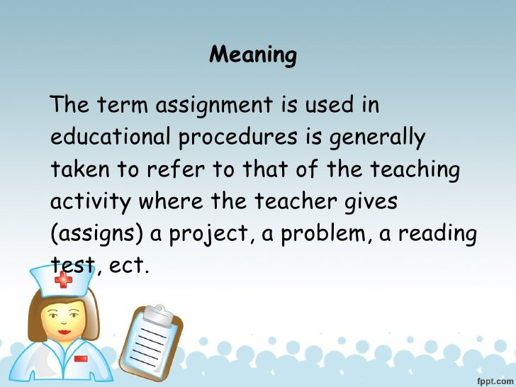 the meaning of assignment