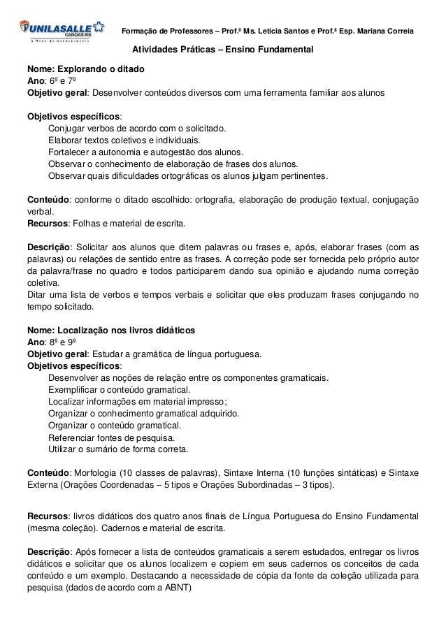 Formação de Professores – Prof.ª Ms. Letícia Santos e Prof.ª Esp. Mariana Correia  Atividades Práticas – Ensino Fundamenta...