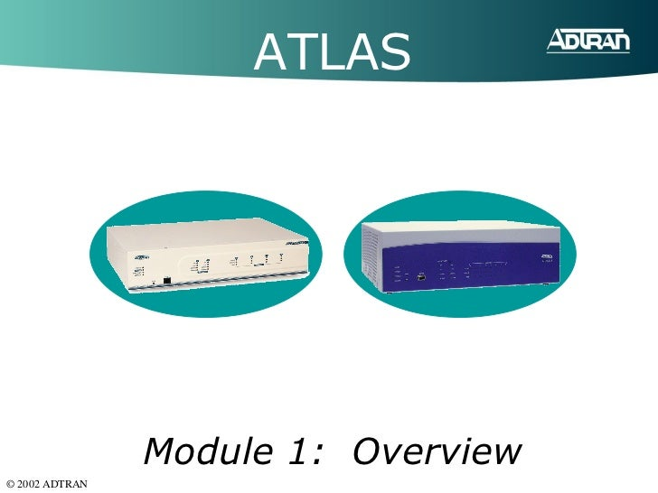 ATLAS Module 1:  Overview