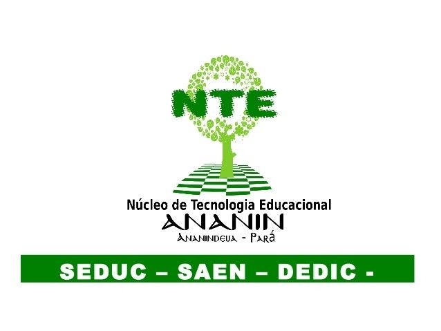SEDUC – SAEN – DEDIC -CTAE