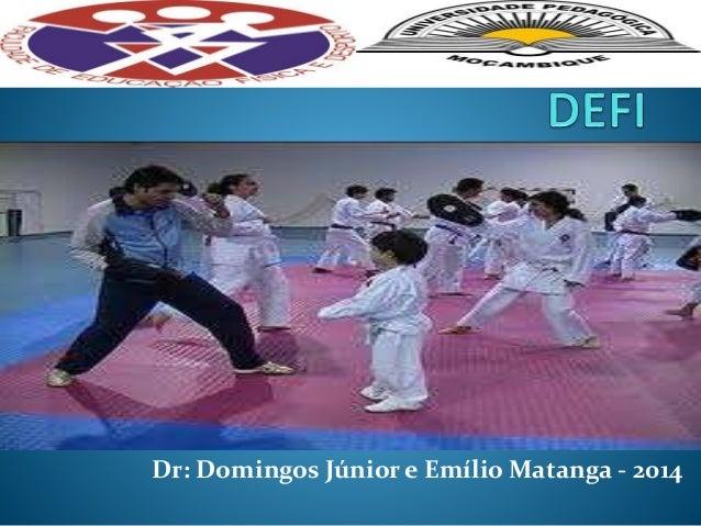 Dr: Domingos Júnior e Emílio Matanga - 2014