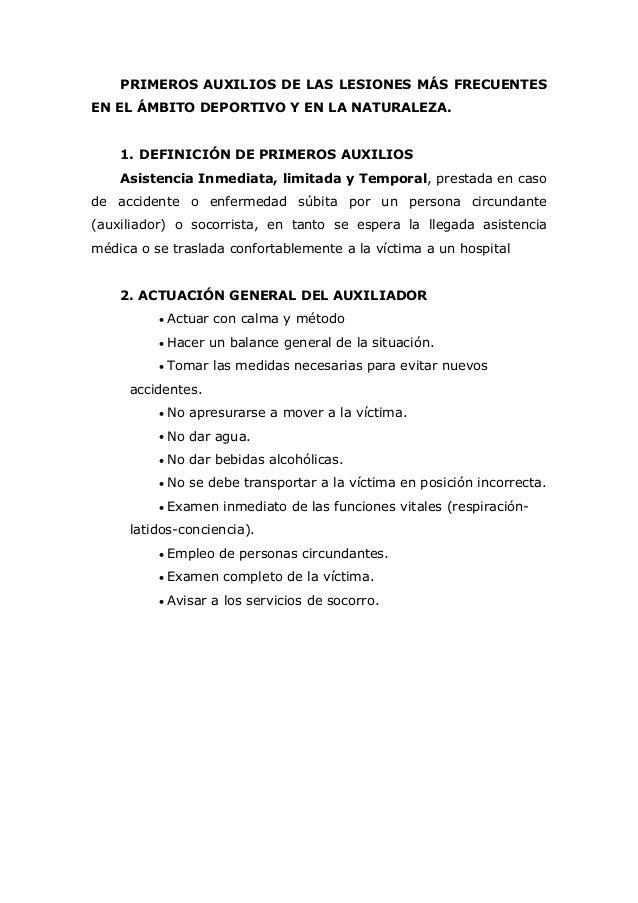 PRIMEROS AUXILIOS DE LAS LESIONES MÁS FRECUENTES EN EL ÁMBITO DEPORTIVO Y EN LA NATURALEZA. 1. DEFINICIÓN DE PRIMEROS AUXI...