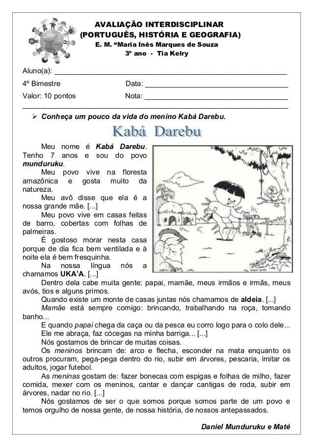 """AVALIAÇÃO INTERDISCIPLINAR (PORTUGUÊS, HISTÓRIA E GEOGRAFIA) E. M. """"Maria Inês Marques de Souza 3º ano - Tia Kelry Aluno(a..."""