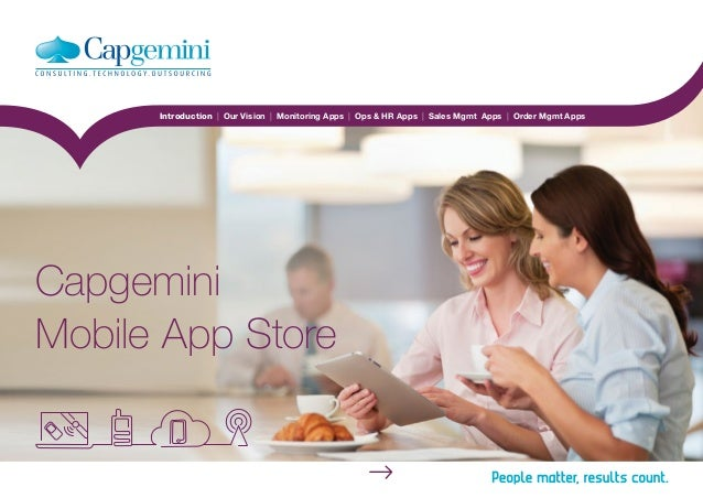 Introduction | Our Vision | Monitoring Apps | Ops & HR Apps | Sales Mgmt Apps | Order Mgmt Apps Home Capgemini Mobile App ...
