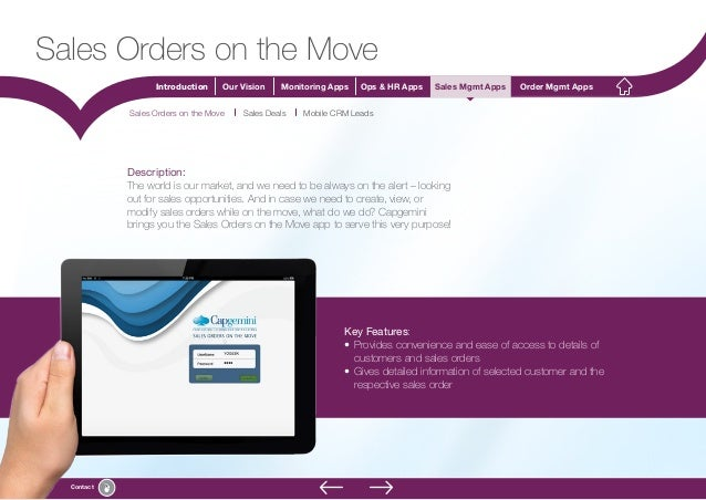16 Introduction Our Vision Monitoring Apps Ops & HR Apps Sales Mgmt Apps Order Mgmt Apps Contact Sales Orders on the Move ...