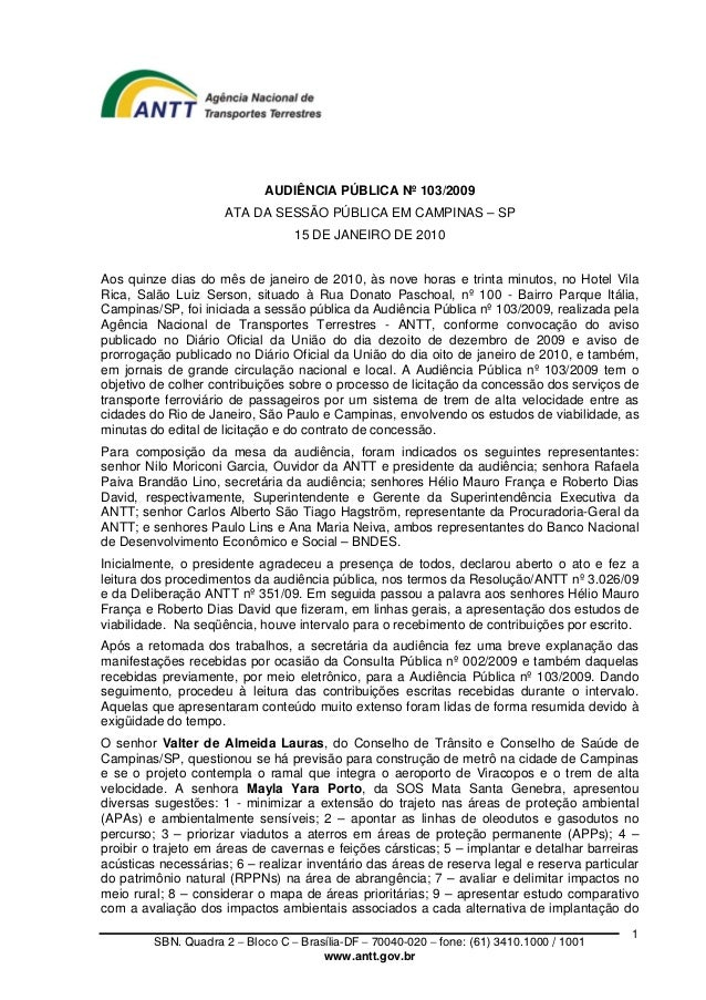 AUDIÊNCIA PÚBLICA Nº 103/2009                     ATA DA SESSÃO PÚBLICA EM CAMPINAS – SP                                  ...