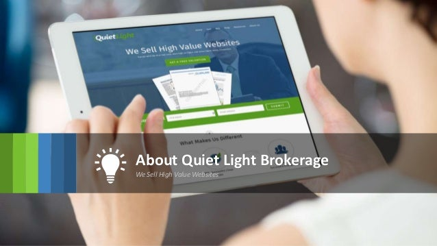 About Quiet Light Brokerage We Sell High Value Websites ...