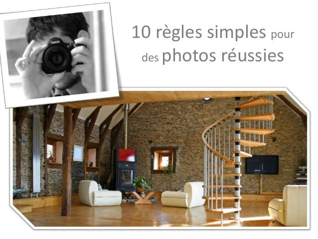 10 règles simples pour des photos réussies