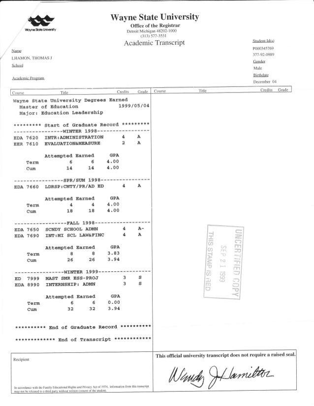 * tbyr€SitaUn€$y Wayne State UniversitY Office of the Registrar Detroit Michigan 48202- 1 000 (313) 577-3531 Academic Tran...