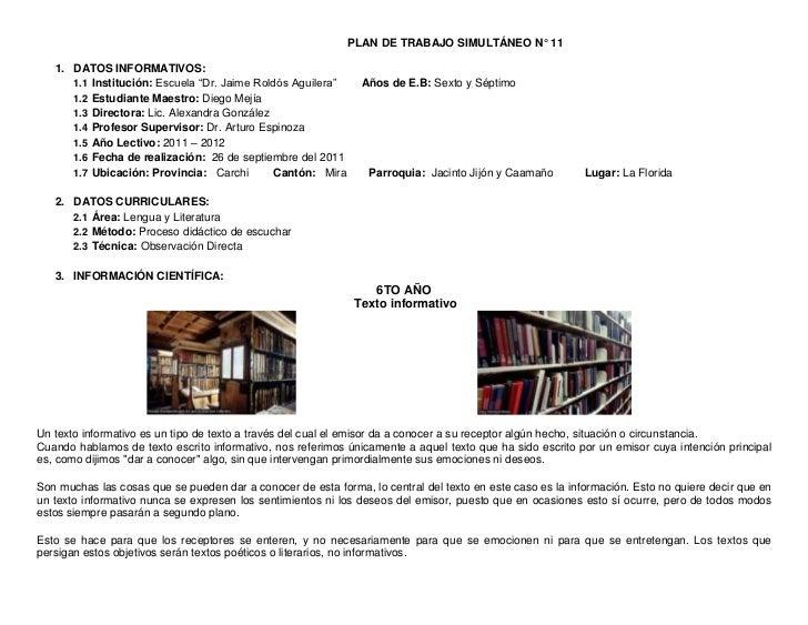 """PLAN DE TRABAJO SIMULTÁNEO N° 11   1. DATOS INFORMATIVOS:      1.1 Institución: Escuela """"Dr. Jaime Roldós Aguilera""""     Añ..."""