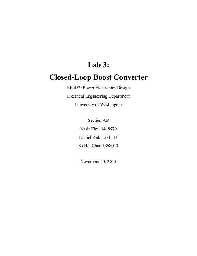 Lab 3:   Closed­Loop Boost Converter  EE 452: Power Electronics Design  Electrical Engineering Department  Univers...