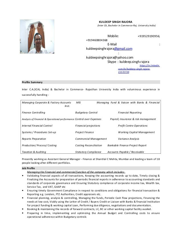 KULDEEP SINGH RAJORA (Inter CA, Bachelor in Commerce-Raj. University India) Mobile: +919529190956; +919460804368 E-Mail : ...