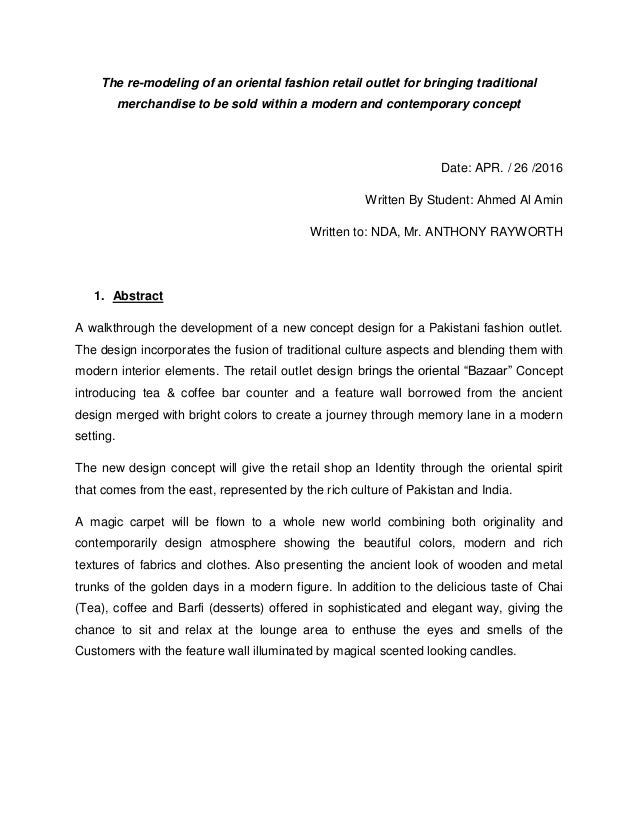The re-modeling of an oriental fashion retail outlet for bringing traditional merchandise to be sold within a modern and c...